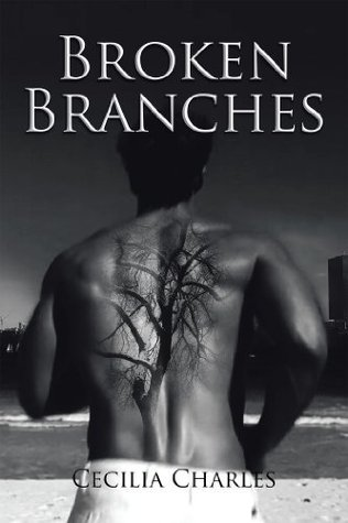 Broken Branches  by  Cecilia Charles