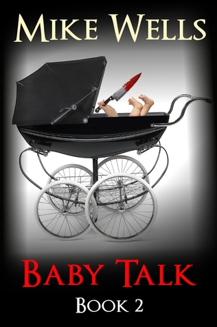 Baby Talk: Book 2  by  Mike Wells