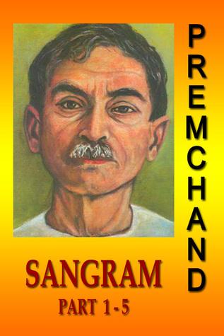 Sangram Part 1-5  by  Premchand