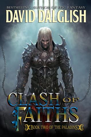 Clash of Faiths (The Paladins #2)  by  David Dalglish
