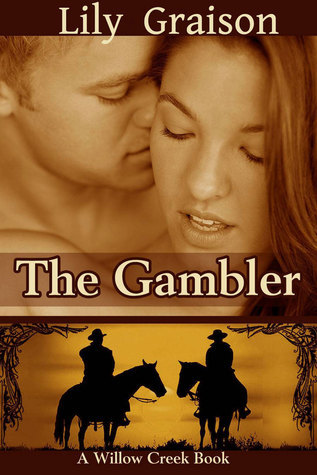 The Gambler  by  Lily Graison
