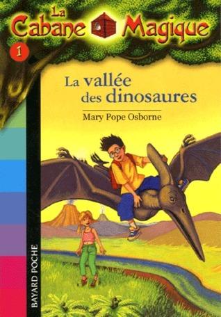La vallée des dinosaures (La Cabane Magique, #1)  by  Hope Osborne