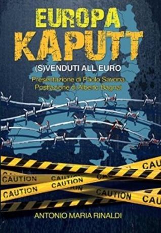 Europa Kaputt: (S)Venduti AllEuro  by  Antonio Maria Rinaldi