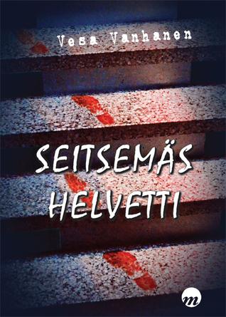 Seitsemäs helvetti  by  Vesa Vanhanen