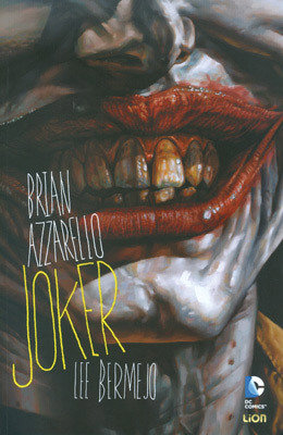 Joker (Batman Book, #1)  by  Brian Azzarello