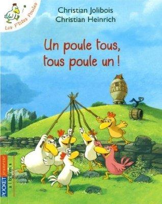 Un poule tous, tous poule un !  by  Christian Jolibois