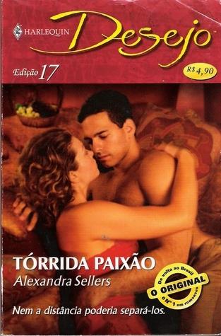 Torrida Paixão (Sons Of The Desert, #12)  by  Alexandra Sellers
