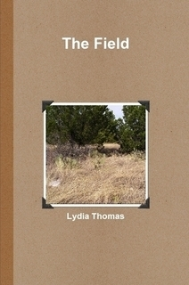The Field  by  Lydia   Thomas