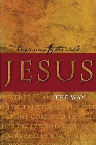 Jesus -- The Way  by  Ron  Bennett