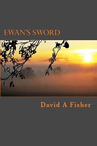 Ewans Sword  by  David Fisher