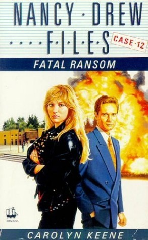 Fatal Ransom (Nancy Drew: Files, #12)  by  Carolyn Keene