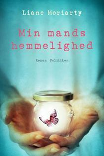 Min mands hemmelighed  by  Liane Moriarty