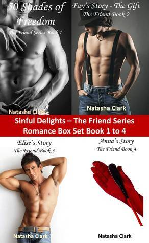Sinful Delights The Friend Series Book 1 to 4 Natasha Clark