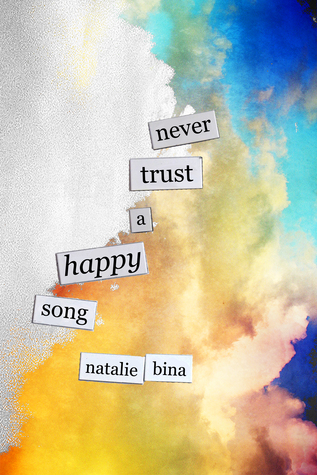 Never Trust a Happy Song Natalie Bina