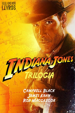 Indiana Jones Trilogia  by  Campbell Black