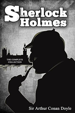 Sherlock Holmes : [The Complete Novels and Stories] [ Vol.1 - Vol.9 ] [Special Illustrated Edition - More Than 750 Pictures Included] [Free Audio Links] Arthur Conan Doyle