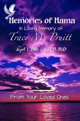 Memories of Mama C.L. Foster