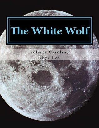The White Wolf Soleste Carolina