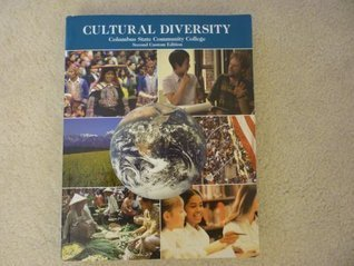 Cultural Diversity, Columbus State Community College, Second Custom Edition.  by  Various (Paperback - 2009) by Various
