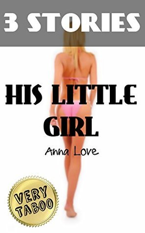 His Little Girl  by  Anna Love Bundles