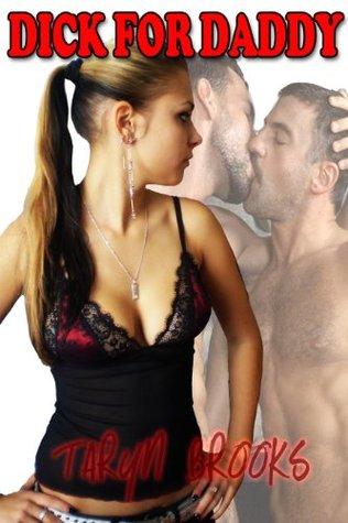 Dick for Daddy Taryn Brooks