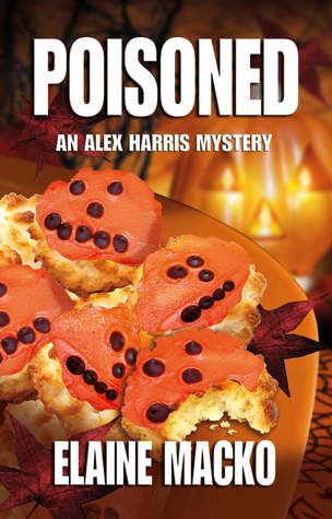 Poisoned (The Alex Harris Mystery #2) Elaine Macko