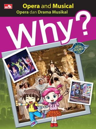 Why? Opera and Musical - Opera dan Drama Musikal  by  Yearimdang