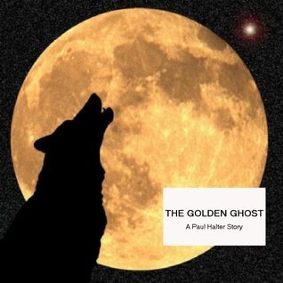 The Golden Ghost Paul Halter