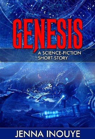 Genesis: A science-fiction short story.  by  JKCKI