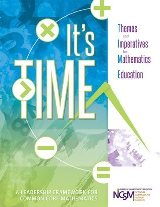 Its TIME: Themes and Imperatives for Mathematics Education  by  National Council of Supervisors of Mathematics