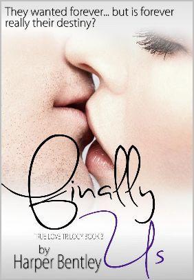 Finally Us (True Love, #3) Harper Bentley