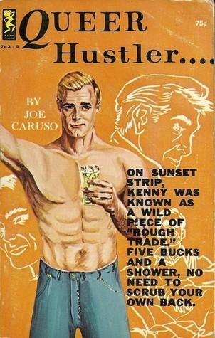 Queer Hustler....  by  Joe Caruso