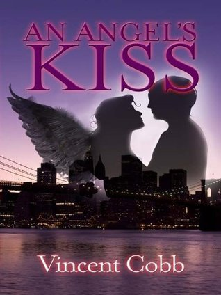 An Angels Kiss Vincent Cobb