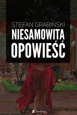 Niesamowita opowieść  by  Stefan Grabiński
