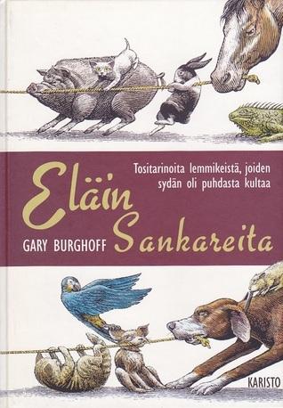 Eläinsankareita  by  Gary Burghoff