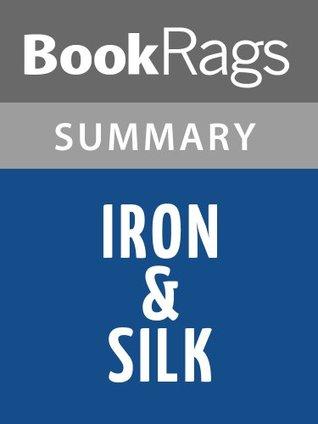 Iron & Silk  by  Mark Salzman l Summary & Study Guide by BookRags