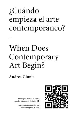¿Cuándo empieza el arte contemporáneo? /  When Does Contemporary Art Begin?  by  Andrea Giunta