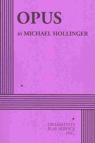 Opus - Acting Edition Michael Hollinger
