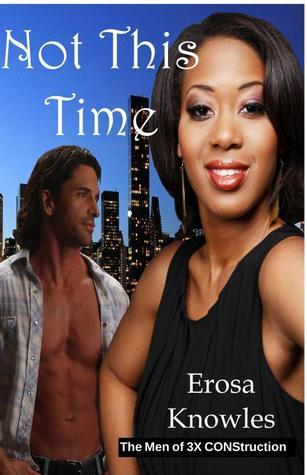 Not This Time  by  Erosa Knowles