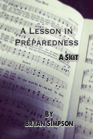 A Lesson in Preparedness  by  Bryan Simpson