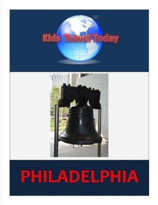 Kids Travel Today: Philadelphia Todd Shaw