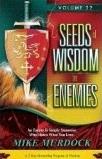 Seeds of Wisdom on Enemies (A 7 day Mentorship Program of Wisdom, Vol. 22) Mike Murdock