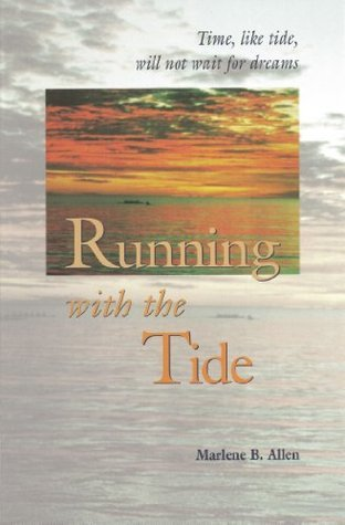 Running With The Tide Marlene Allen
