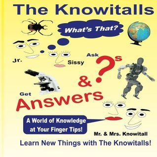The Knowitalls - Whats That?  by  Rm Dudley