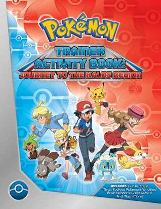 Pokemon Trainer Activity Book: Journey to the Kalos Region  by  Pikachu Press