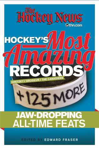 Hockeys Most Amazing Records: +125 More Jaw-Dropping All-Time Feats Hockey News