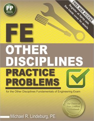 FE Other Disciplines Practice Problems Michael  R. Lindeburg