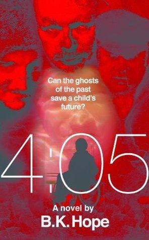 4:05 - A novel  by  Bronwyn Hope