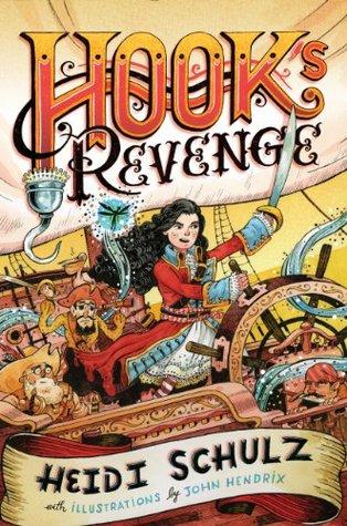 Hooks Revenge  by  Heidi Schulz