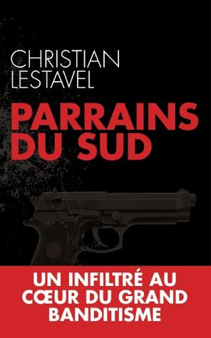 Parrains du sud  by  Christian Lestavel